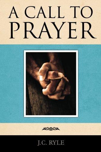 9781619491199: A Call to Prayer