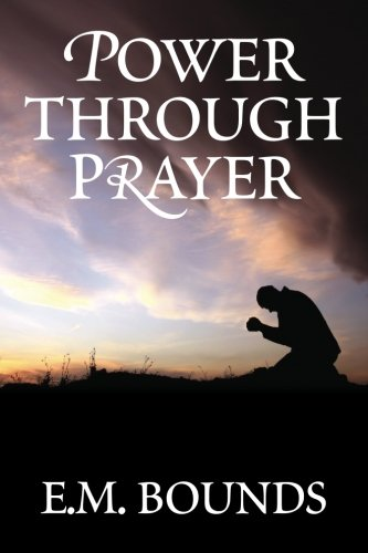 9781619491212: Power Through Prayer