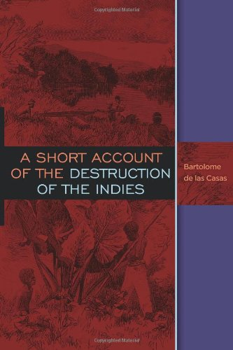 9781619491465: A Short Account of the Destruction of the Indies