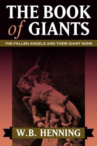 9781619491892: The Book of Giants: The Fallen Angels and Their Giant Sons