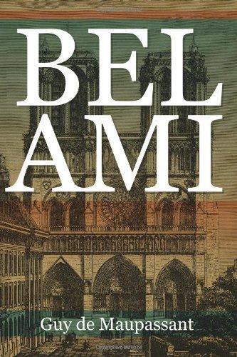 9781619491991: Bel Ami