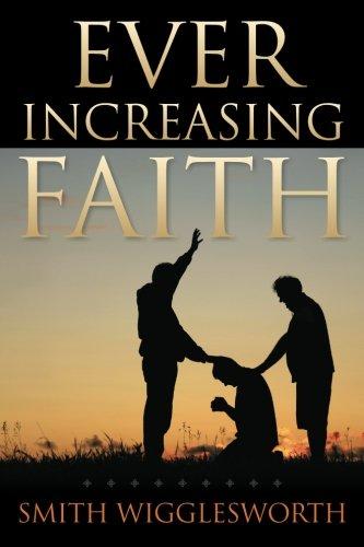 9781619492134: Ever Increasing Faith