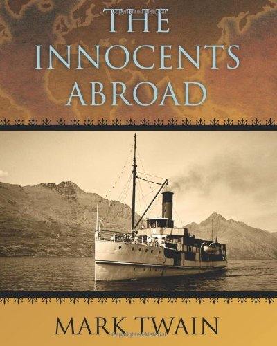 9781619492356: The Innocents Abroad