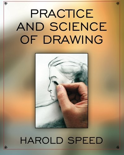 9781619492370: The Practice and Science of Drawing