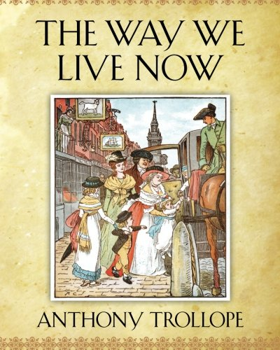 9781619492448: The Way We Live Now