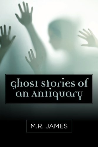 9781619492486: Ghost Stories of an Antiquary