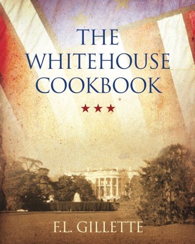 9781619492509: The Whitehouse Cookbook