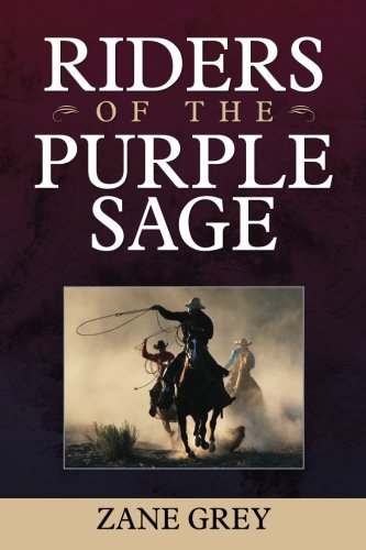 9781619492578: Riders of the Purple Sage