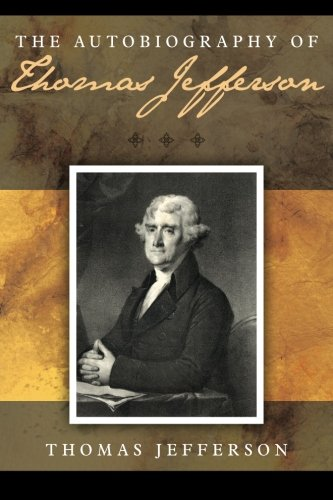 9781619492639: The Autobiography of Thomas Jefferson