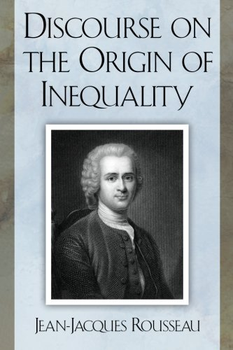 rousseau essay on the origin of inequality