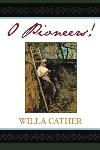 9781619492776: O Pioneers!