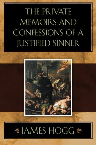 9781619492837: The Private Memoirs and Confessions of a Justified Sinner