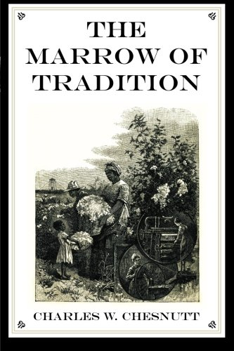 9781619492950: The Marrow of Tradition