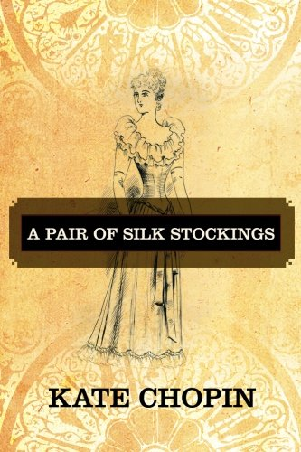 9781619493254: A Pair of Silk Stockings