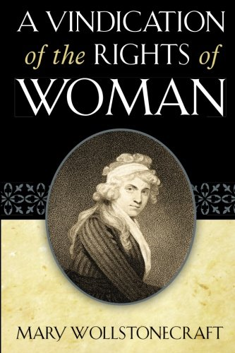 9781619493476: A Vindication of the Rights of Woman