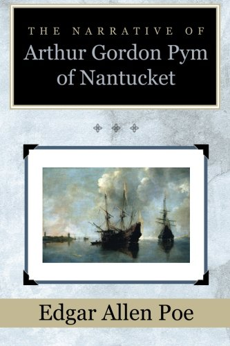 9781619493537: The Narrative of Arthur Gordon Pym of Nantucket