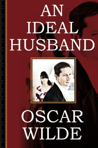 An Ideal Husband (1619493543) by Wilde, Oscar