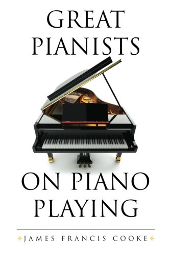 9781619493742: Great Pianists on Piano Playing