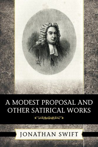 9781619493773: A Modest Proposal and Other Satirical Works