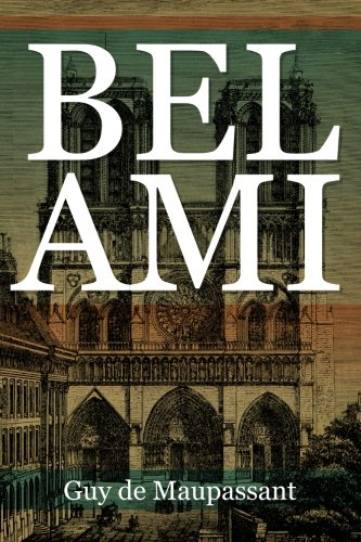 9781619493858: Bel Ami
