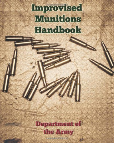 9781619493964: Improvised Munitions Handbook