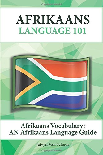 9781619494749: Afrikaans Vocabulary: An Afrikaans Language Guide