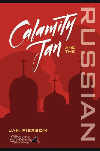 9781619501065: Calamity Jan and the Russian