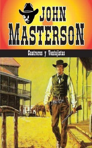 9781619510081: Cuatreros y Ventajistas (Coleccion Oeste) (Volume 4) (Spanish Edition)