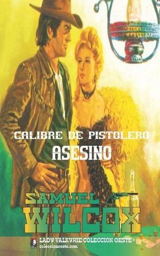 9781619510425: Calibre de pistolero asesino (Coleccion Oeste) (Volume 21) (Spanish Edition)