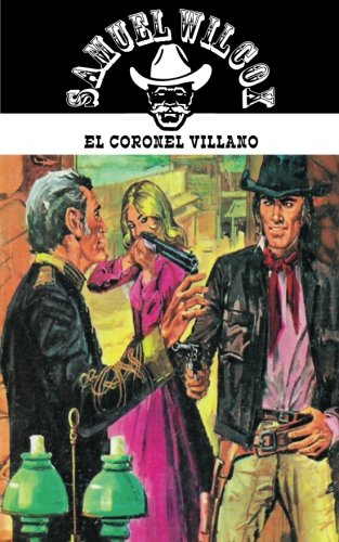 9781619510463: El coronel villano (Coleccion Oeste) (Volume 19) (Spanish Edition)