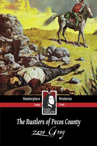 9781619510579: The Rustlers of Pecos County (Large Font)
