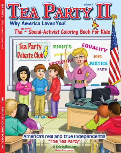 9781619530133: The Tea Party II: Why America Loves You! Coloring Book (8.5 x 11)