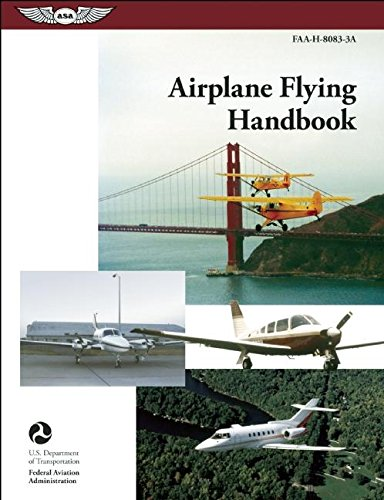 9781619540194: Airplane Flying Handbook: FAA-H-8083-3A (FAA Handbooks)