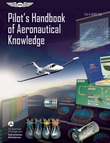 9781619540200: Pilot's Handbook of Aeronautical Knowledge: FAA-H-8083-25A (FAA Handbooks)