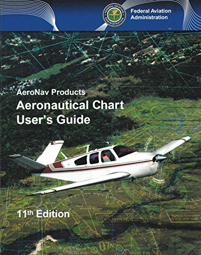 9781619540248: Aeronautical Chart User's Guide: AeroNav Products (FAA Handbooks)