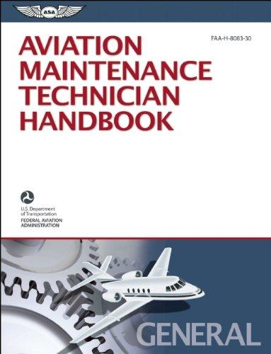 Aviation Maintenance Technician Handbook ? General eBundle: Federal Aviation Administration (FAA)/...