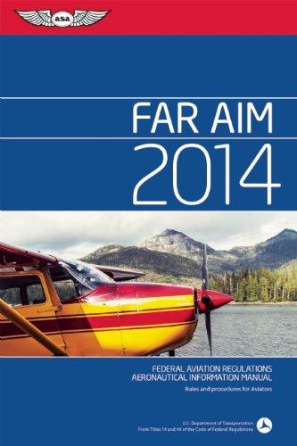 9781619540798: FAR/AIM 2014 eBundle: Federal Aviation Regulations/Aeronautical Information Manual (FAR/AIM series)