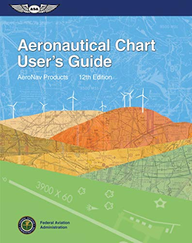 9781619541146: Aeronautical Chart User's Guide (FAA Handbooks series)