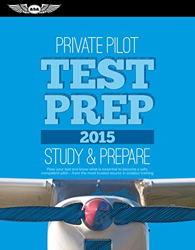 9781619541313: Private pilot test prep 2015 : study & prepare : pass your test and know what is essential to become a safe, competent pilot--from the most trusted source in aviation training. (Test Prep series)
