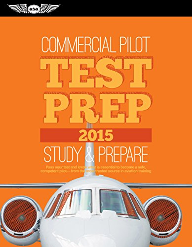 9781619541351: Commercial Pilot Test Prep 2015: Study & Prepare: Pass your test and know what is essential to become a safe, competent pilot  from the most trusted source in aviation training