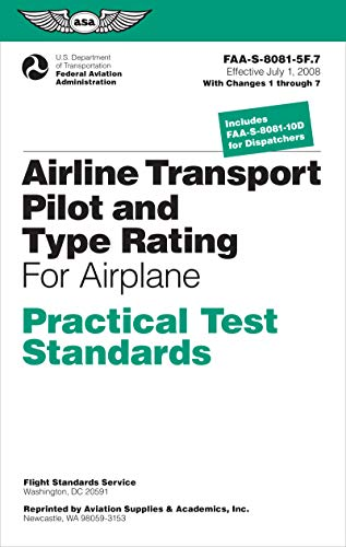 9781619541894: Airline Transport Pilot and Type Rating Practical Test Standards for Airplane: FAA-S-8081-5F (July 2008; including Changes 1 through 7) (Practical Test Standards series)
