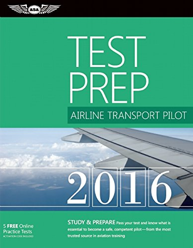 9781619542426: Airline Transport Pilot Test Prep 2016: Study & Prepare: Pass your test and know what is essential to become a safe, competent pilot — from the most ... in aviation training (Test Prep series)
