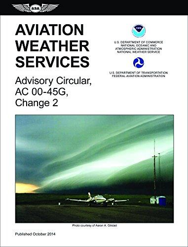 9781619542655: Aviation Weather Services (2015 eBundle Edition): FAA Advisory Circular 00-45G, Change 2 (FAA Handbooks series)