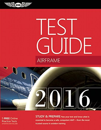 "Airframe Test Guide 2016 Book and Tutorial Software Bundle: The ""Fast-Track"" to Study for..."