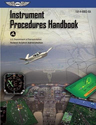 9781619543386: Instrument Procedures Handbook: ASA FAA-H-8083-16A (FAA Handbooks series)