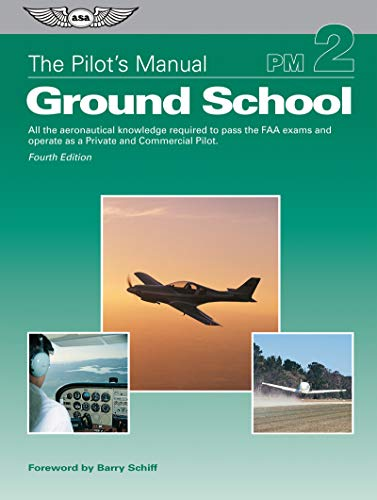The Pilot's Manual: Ground School (eBundle Edition): All the aeronautical knowledge required ...