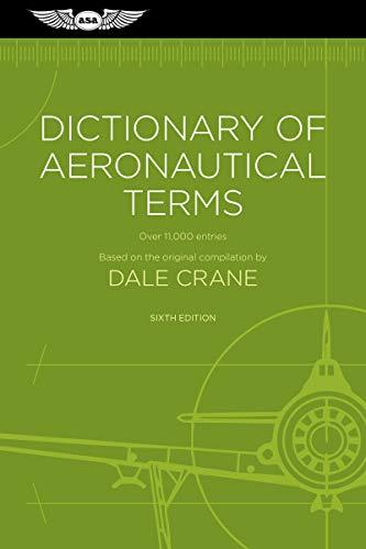 9781619545779: Dictionary of Aeronautical Terms: Over 11,000 Entries