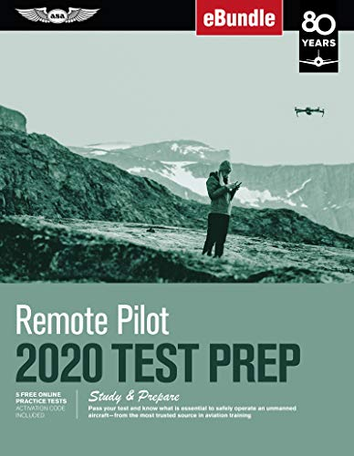 9781619548138: Remote Pilot Test Prep 2020: Study & Prepare: Pass your test and know what is essential to safely operate an unmanned aircraft from the most trusted ... training (eBundle) (Test Prep Series)