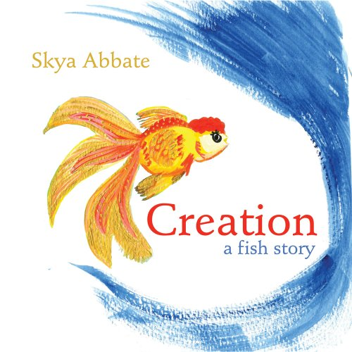 9781619561731: Creation A Fish Story