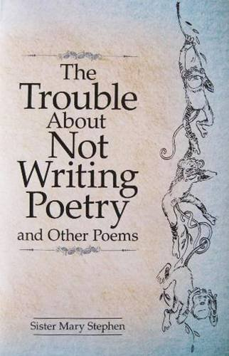 9781619564787 The Trouble About Not Writing Poetry
